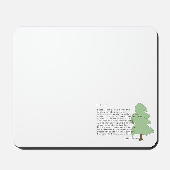 'Trees' by Joyce Kilmer mousepad