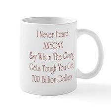 Funny Economic bailout Mug
