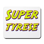 Super tyrese Mousepad