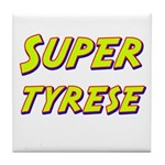 Super tyrese Tile Coaster