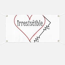 Irresistible Banner