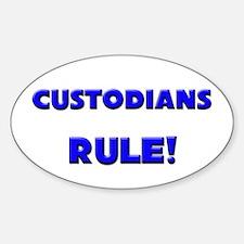 Custodians Rule! Oval Decal