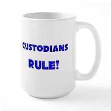 Custodians Rule! Mug