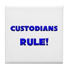 Custodians Rule! Tile Coaster