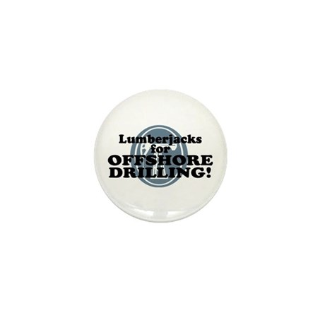 Lumberjacks For Offshore Drilling Mini Button
