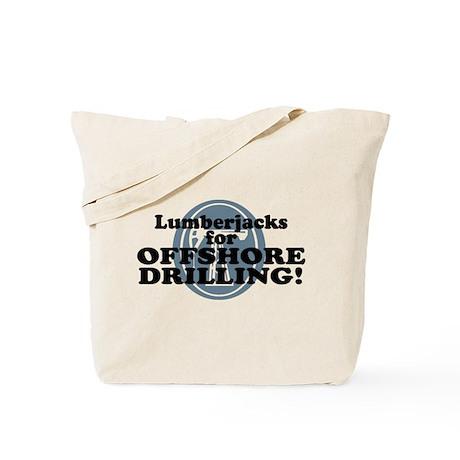 Lumberjacks For Offshore Drilling Tote Bag