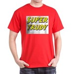 Super trudy Dark T-Shirt