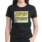 Super trudy Women's Dark T-Shirt