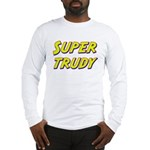 Super trudy Long Sleeve T-Shirt
