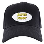 Super trudy Black Cap