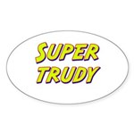 Super trudy Oval Sticker