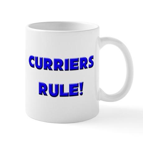 Curriers Rule! Mug
