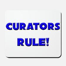 Curators Rule! Mousepad