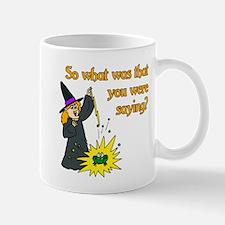 What were you saying? Mug