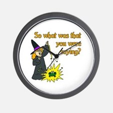 What were you saying? Wall Clock