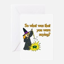 What were you saying? Greeting Card