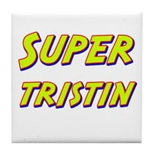 Super tristin Tile Coaster