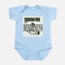 Show Me The Benjamins Infant Creeper
