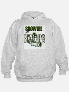 Show Me The Benjamins Hoodie