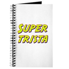 Super trista Journal