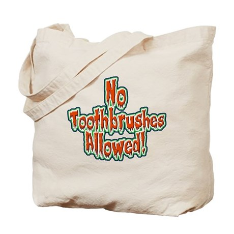 No Toothbrushes Allowed! Trick or Treat Bag