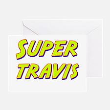 Super travis Greeting Card