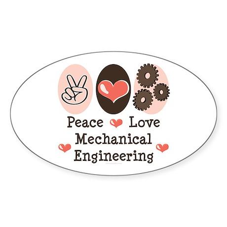 Peace Love Mechanical Engineering Oval Sticker