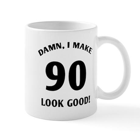 Sexy 90th Birthday Gift Mug