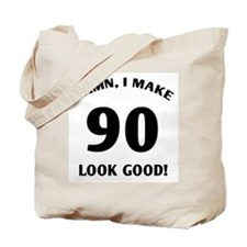 Sexy 90th Birthday Gift Tote Bag