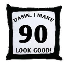 Sexy 90th Birthday Gift Throw Pillow