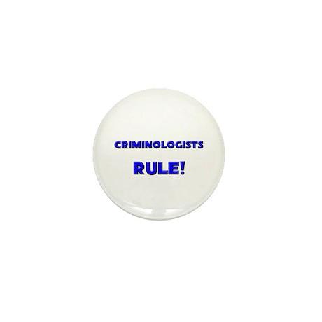 Criminologists Rule! Mini Button (10 pack)