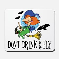 Don't Drink and Fly Mousepad