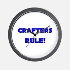 Crafters Rule! Wall Clock