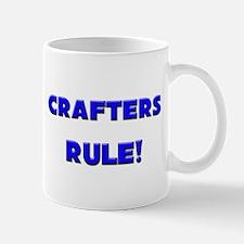 Crafters Rule! Mug