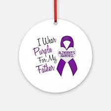 I Wear Purple For My Father 18 (AD) Ornament (Roun