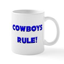 Cowboys Rule! Mug