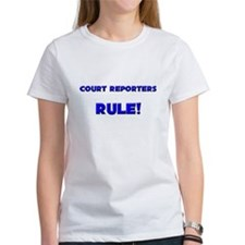 Court Reporters Rule! Tee