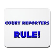 Court Reporters Rule! Mousepad