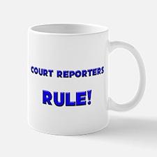 Court Reporters Rule! Mug
