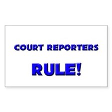 Court Reporters Rule! Rectangle Decal