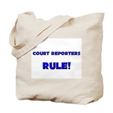 Court Reporters Rule! Tote Bag