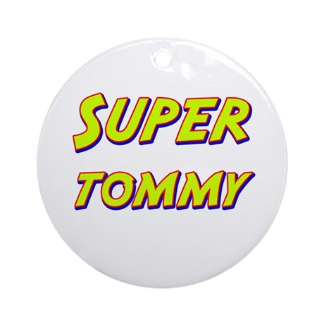 Super tommy Ornament (Round)