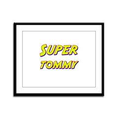 Super tommy Framed Panel Print