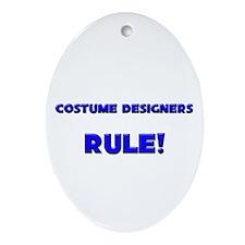 Costume Designers Rule! Oval Ornament