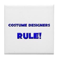 Costume Designers Rule! Tile Coaster