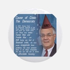 Cause of the Crisis: The Democrats Ornament (Round