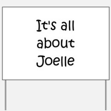 Joelle Yard Sign