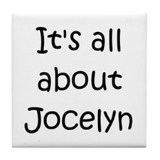 Cute Jocelyn name Tile Coaster