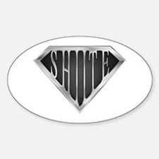 SuperShiite(metal) Oval Decal