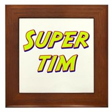 Super tim Framed Tile